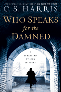 Who Speaks for the Damned - C. S. Harris pdf download