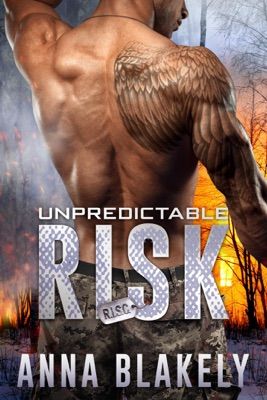 Unpredictable Risk - Anna Blakely pdf download