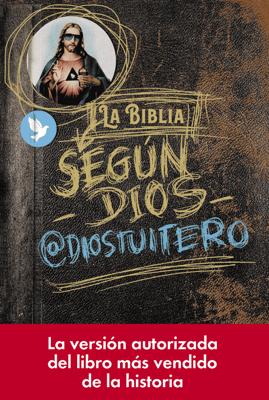 La Biblia según Dios - @diostuitero pdf download
