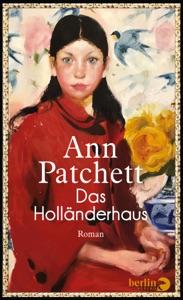 Das Holländerhaus - Ann Patchett pdf download