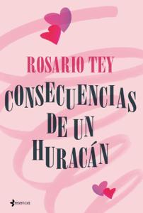 Consecuencias de un huracán - Rosario Tey pdf download