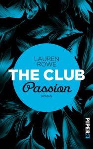 The Club – Passion - Lauren Rowe pdf download
