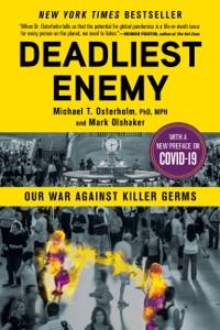 Deadliest Enemy - Michael T. Osterholm & Mark Olshaker pdf download