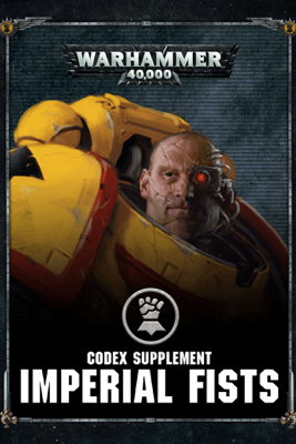 Codex supplement: Imperial Fists - Games Workshop