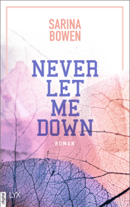 Never Let Me Down - Sarina Bowen pdf download