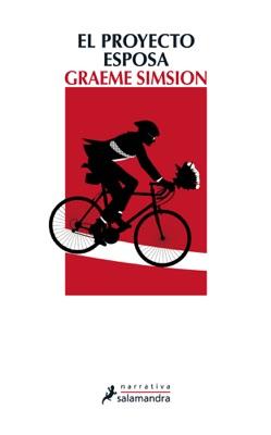 El proyecto esposa - Graeme Simsion pdf download