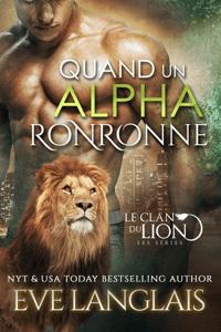 Quand un Alpha Ronronne - Eve Langlais pdf download