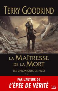 La Maîtresse de la Mort - Terry Goodkind pdf download