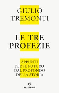 Le tre profezie - Giulio Tremonti pdf download