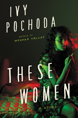 These Women - Ivy Pochoda pdf download