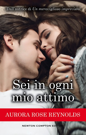 Sei in ogni mio attimo by Aurora Rose Reynolds PDF Download
