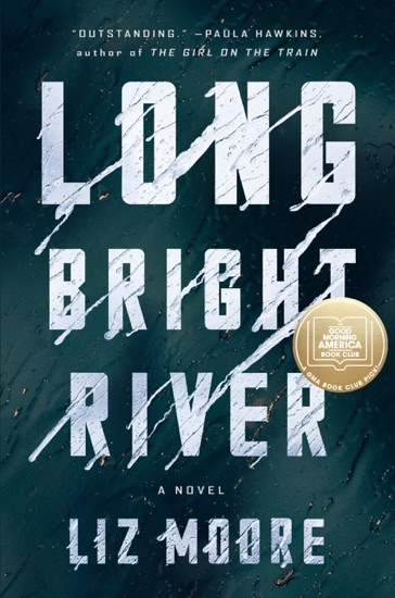 Long Bright River by Liz Moore PDF Download