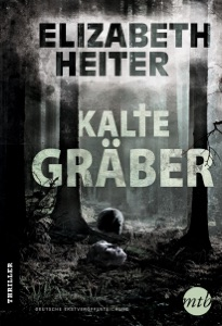 Kalte Gräber - Elizabeth Heiter pdf download