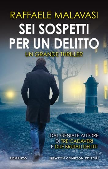 Sei sospetti per un delitto by Raffaele Malavasi PDF Download