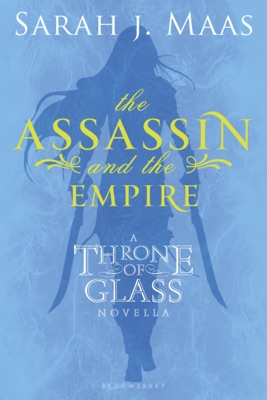The Assassin and the Empire - Sarah J. Maas pdf download