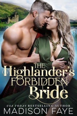 The Highlander's Forbidden Bride - Madison Faye pdf download