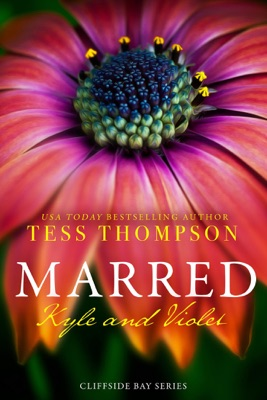Marred: Kyle and Violet - Tess Thompson pdf download