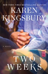 Two Weeks - Karen Kingsbury pdf download