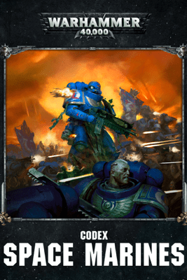 Codex: Space Marines (Enhanced Edition) - Games Workshop