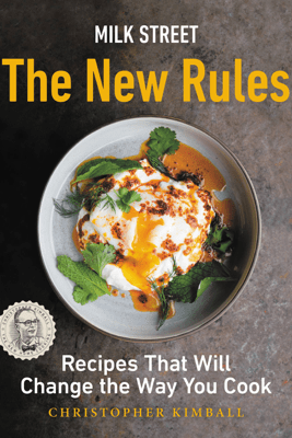 Milk Street: The New Rules - Christopher Kimball