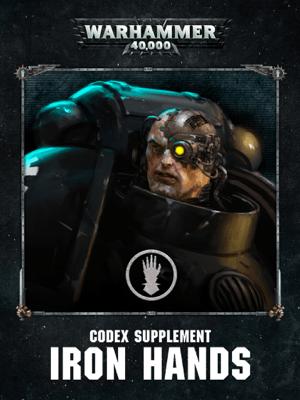 Codex Supplement: Iron Hands (Enhanced Edition) - Games Workshop pdf download