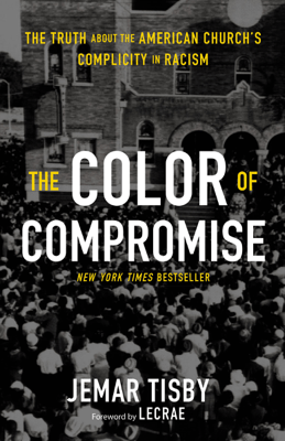 The Color of Compromise - Jemar Tisby pdf download