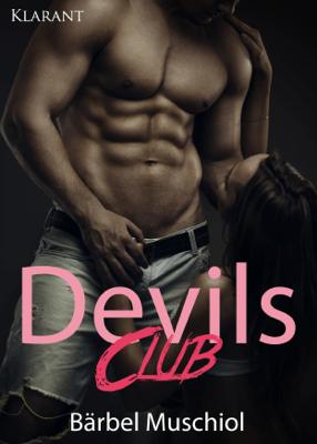 Devils Club. Erotischer Roman - Bärbel Muschiol pdf download