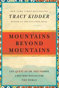 Mountains Beyond Mountains - Tracy Kidder pdf download