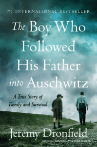 The Boy Who Followed His Father into Auschwitz - Jeremy Dronfield pdf download