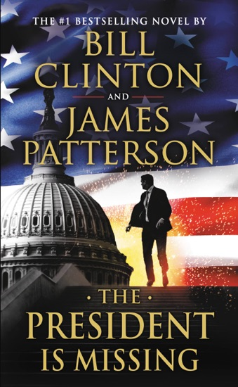 The President Is Missing by James Patterson & Bill Clinton PDF Download