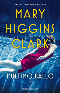 L'ultimo ballo - Mary Higgins Clark pdf download