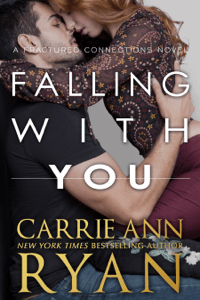 Falling With You - Carrie Ann Ryan pdf download
