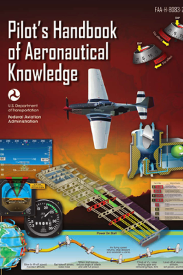 Pilots Handbook of Aeronautical Knowledge - Federal Aviation Administration (FAA)