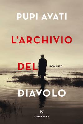 L'archivio del diavolo - Pupi Avati pdf download