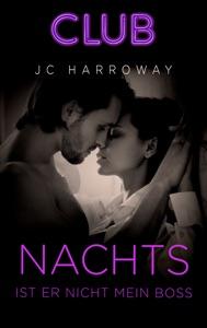 Nachts ist er nicht mein Boss - JC Harroway pdf download
