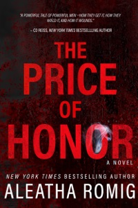The Price of Honor - Aleatha Romig pdf download