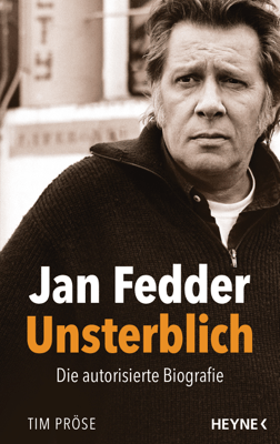 Jan Fedder – Unsterblich - Tim Pröse pdf download