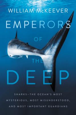 Emperors of the Deep - William McKeever