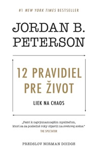 12 pravidiel pre život - Jordan B. Peterson pdf download