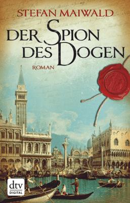 Der Spion des Dogen - Stefan Maiwald pdf download