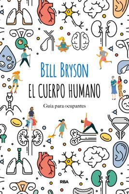 El cuerpo humano - Bill Bryson pdf download