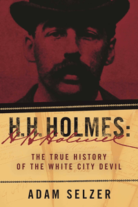 H. H. Holmes - Adam Selzer pdf download