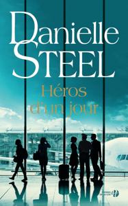Héros d'un jour - Danielle Steel pdf download