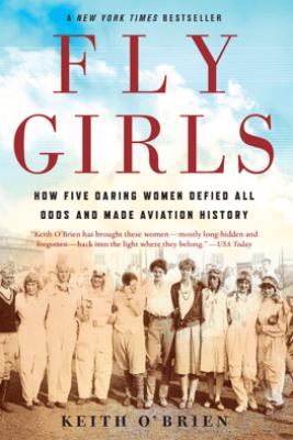 Fly Girls - Keith O'Brien