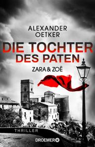 Zara und Zoë - Die Tochter des Paten - Alexander Oetker pdf download