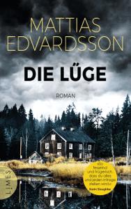 Die Lüge - Mattias Edvardsson pdf download