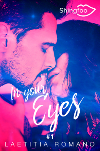 In Your Eyes Tome 1 - Laetitia Romano pdf download