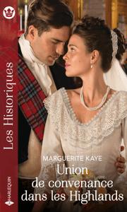Union de convenance dans les Highlands - Marguerite Kaye pdf download