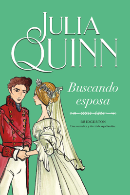 Buscando esposa (Bridgerton 8) - Julia Quinn pdf download