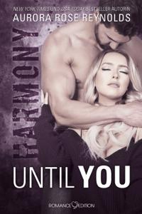 Until You: Harmony - Aurora Rose Reynolds pdf download